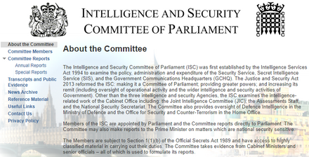 ISC : Intelligence and Security Committee ( http://isc.independent.gov.uk/ )